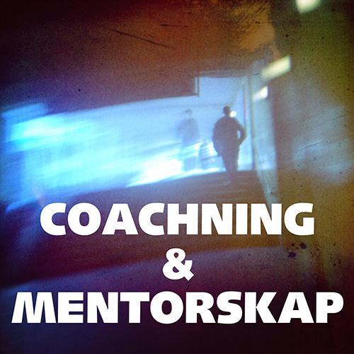 Coachning och Mentorskap